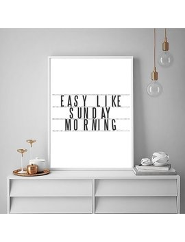 Easy Like Sunday Morning | Digital Print | Printable Wall Art | Wall Decor | Downloadable Poster | Typography Print | Black And White | by Design Just Works