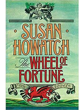 Wheel Of Fortune by Susan Howatch