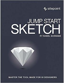 Jump Start Sketch: Master The Tool Made For Ui Designers by Amazon