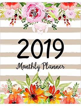 2019 Monthly Planner: A Year | 12 Month | January 2019 To December 2019 For To Do List Journal Notebook Planners And Academic Agenda Schedule Weekly Monthly Calendar Planner (Volume 2) by Melinda Gosney