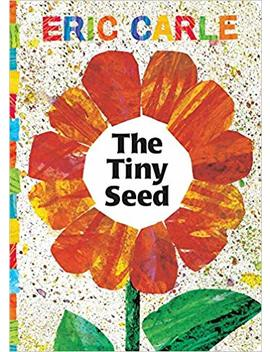 The Tiny Seed (The World Of Eric Carle) by Eric Carle