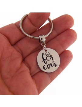 For Ever Keychain, Bridal Shower Gift, Wedding Key Chain, Girlfriend Gift, Wife Gift, Gifts For Your Wife, Anniversary Gift, Engagement Gift by Quote To Live By