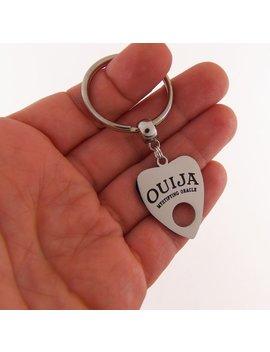 Ouija Keychain, Ouija Key Chain, Ouija Board Keychain, Ouija Board Key Chain, Ouija Planchette Keychain, Ouija Planchette Key Chain, Goth by Quote To Live By