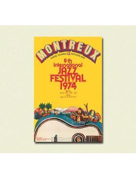 Impression Festival Jazz Vintage 1974   Jazz Musique Festival Affiche Jazz Impression Impression Affiche Montreux Suisse Idée Cadeau De Pendaison De Crémaillère by Vintage Wall Graphics