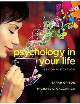 Psychology In Your Life (Second Edition) by Sarah Grison