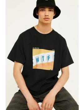 Uo Wtf Black T Shirt by Urban Outfitters