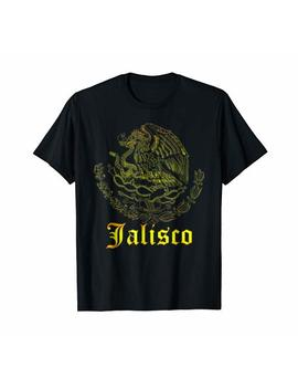 Jalisco A Mexican State Shirt   Awesome Design by Country Pride Shirts   Jalisco Mexico Designs