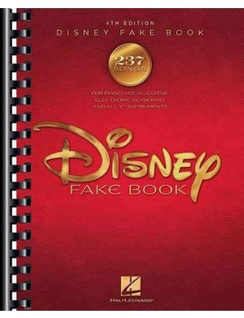 "Disney Fake Book : For Piano, Vocal, Guitar, Electronic Keyboard, And All ""C"" Instruments (Paperback) by Target"