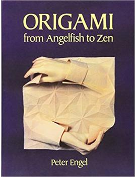 Origami From Angelfish To Zen (Dover Origami Papercraft) by Peter Engel