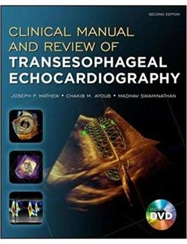 Clinical Manual And Review Of Transesophageal Echocardiography, Second Edition by Amazon