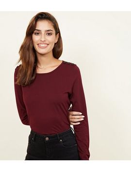 Burgundy Button Shoulder Long Sleeve Crew Neck T Shirt by New Look