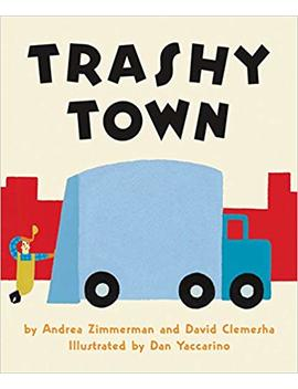 Trashy Town Board Book by Amazon
