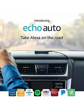 Introducing Echo Auto   The First Echo For Your Car by Amazon