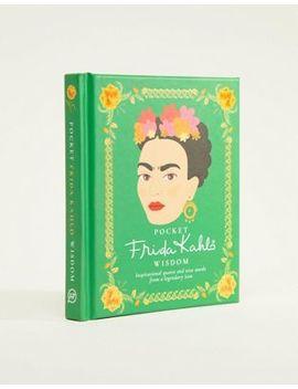 Livre De Citations Pocket Wisdom Frida Kahlo by Asos Brand