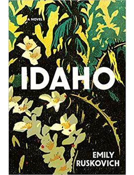 Idaho (Thorndike Press Large Print Peer Picks) by Emily Ruskovich