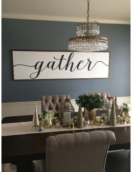 Sign With Quote: Gather Distressed Wood Sign In Black And White by Etsy