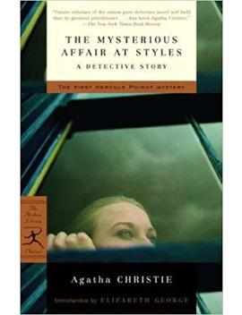 The Mysterious Affair At Styles: A Detective Story (Modern Library Classics) by Agatha Christie