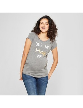 Maternity Due In May Short Sleeve Graphic T Shirt   Grayson Threads Charcoal Gray by Grayson Threads