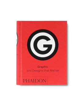 Graphic: 500 Images That Matter by Phaidon
