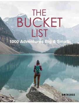 Bucket List : 1000 Adventures Big & Small    (Hardcover) by Target
