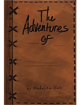 The Adventures Of: Record Keeping For Game Masters by Madeline Hale