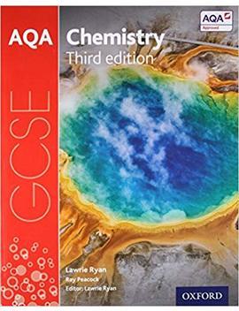 Aqa Gcse Chemistry Student Book by Lawrie Ryan