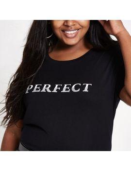 Plus Black 'Perfect' Longline T Shirt by River Island