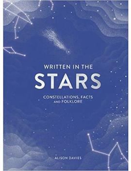 Written In The Stars: Constellations, Facts And Folklore by Amazon