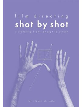 Film Directing: Shot By Shot: Visualizing From Concept To Screen (Michael Wiese Productions) by Amazon