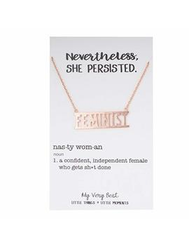 My Very Best Feminist Necklace by My Very Best