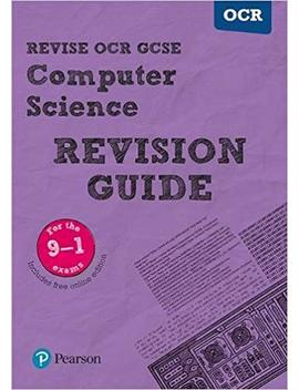 Revise Ocr Gcse (9 1) Computer Science Revision Guide: (With Free Online Edition) (Revise Ocr Gcse Computer Science) by Amazon