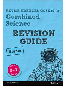 Revise Edexcel Gcse (9 1) Combined Science Higher Revision Guide: (With Free Online Edition) (Revise Edexcel Gcse Science 11) by Amazon