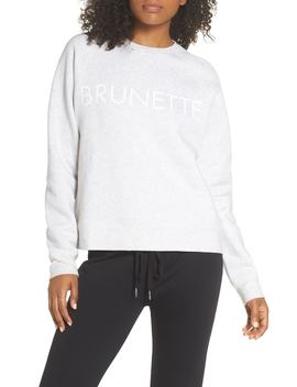Brunette Sweatshirt by Brunette The Label