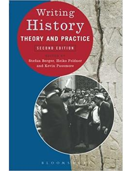 Writing History: Theory And Practice by Amazon