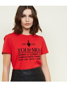 Red Toi And Moi Printed Slogan T Shirt by New Look