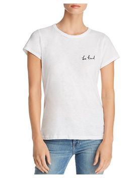 Be Kind Tee by Rag & Bone/Jean