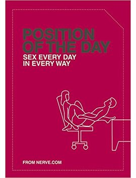 Position Of The Day: Sex Every Day In Every Way by Amazon