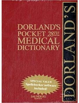Dorland's Pocket Medical Dictionary With Cd Rom (Dorland's Pocket Medical Dictionary) (Dorland's Medical Dictionary) By Dorland (2008 06 12) by Amazon