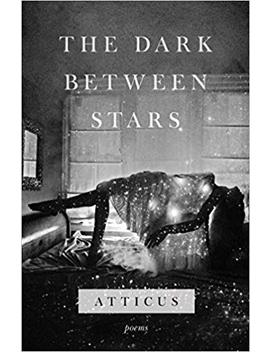The Dark Between Stars: Poems by Amazon