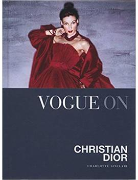 Vogue On: Christian Dior (Vogue On Designers) by Amazon