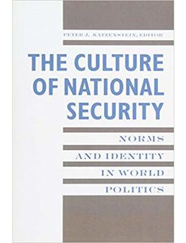 The Culture Of National Security by Amazon