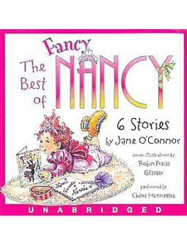 The Best Of Fancy Nancy (Unabridged) (Compact Disc) by Target