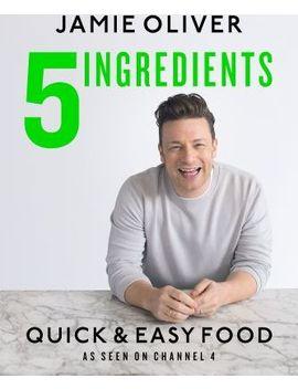 5 Ingredients   Quick & Easy Food by Jamie Oliver