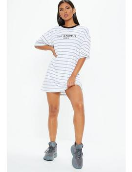 White Oversized Striped T Shirt Dress by Missguided