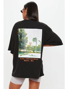 Black Bad Influence Graphic Oversized T Shirt by Missguided