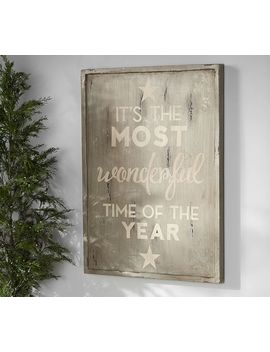 It's The Most Wonderful Time Of The Year Sign   Grey by Pottery Barn