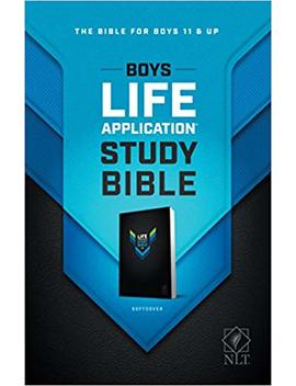 Boys Life Application Study Bible Nlt by Tyndale