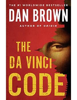 The Da Vinci Code: Featuring Robert Langdon by Dan Brown