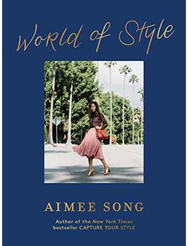 Aimee Song: World Of Style (English Edition) by Aimee Song