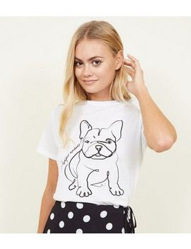 White Line Drawn Bulldog Slogan T Shirt by New Look